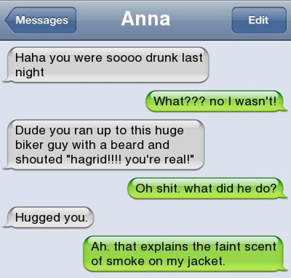 Photo Credit: http://thumbpress.com/15-of-the-funniest-drunk-text-conversations-ever/funniest-drunk-texts-ever-10/