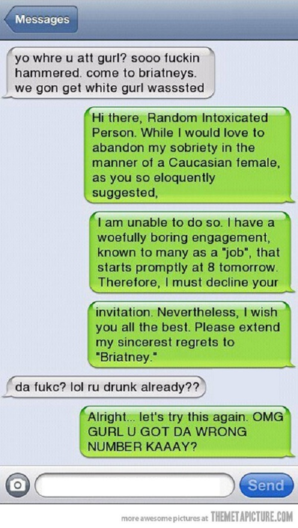 Photo Credit: http://www.baconwrappedmedia.com/funny-text-messages-jokes-16-pics/